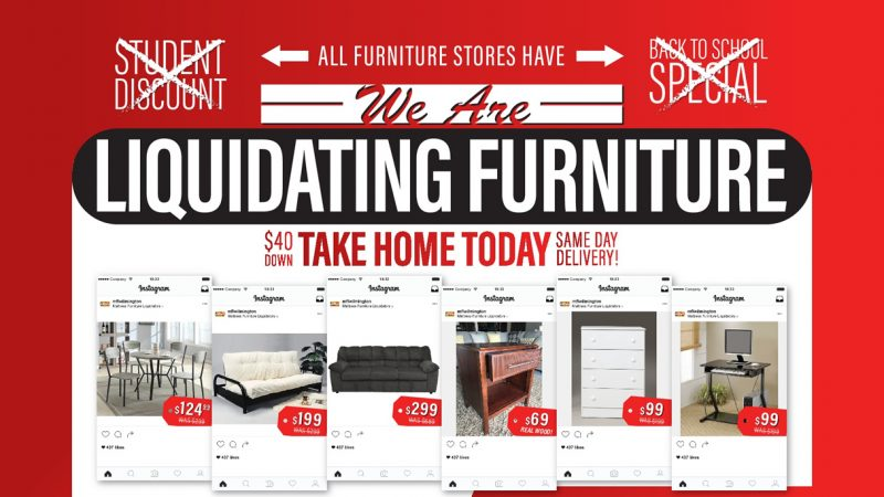 Quality furniture at liquidation prices.